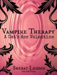 A Cat's Ass Valentine (Vampire Therapy)