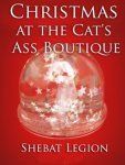 Christmas at the Cat's Ass Boutique