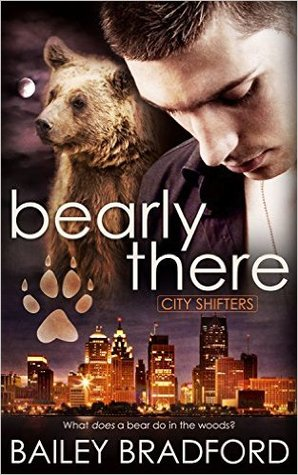 Bearly There - Bailey Bradford