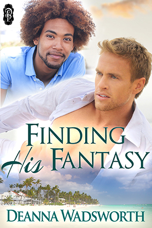 Finding His Fantasy - Deanna Wadsworth