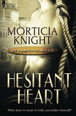Hesitant Heart - Morticia Knight