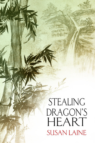 Stealing Dragon's Heart - Susan Laine
