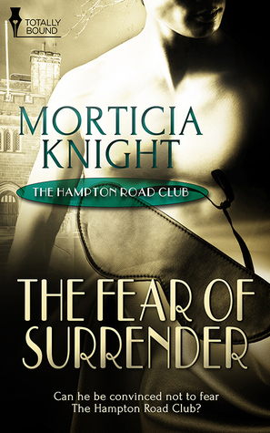 The Fear of Surrender - Morticia Knight