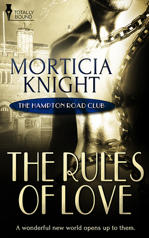 The Rules of Love - Morticia Knight