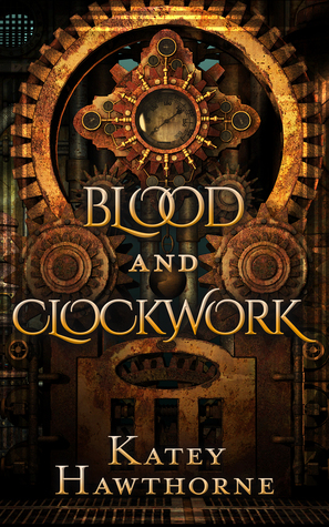 Blood and Clockwork