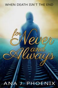 For Never and Always - Ana J. Phoenix