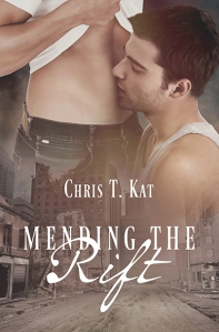 Mending the Rift - Chris T. Kat