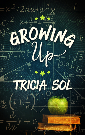 Growing Up - Tricia Sol