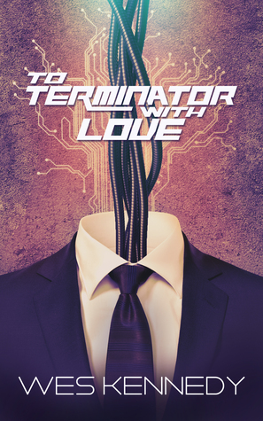 To Terminator With Love